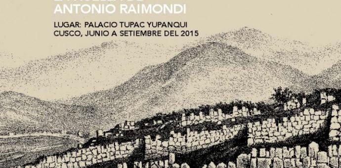 """Presentan la exposición denominada """"Tesoros de Cusco. La huella de Antonio Raimondi"""""""