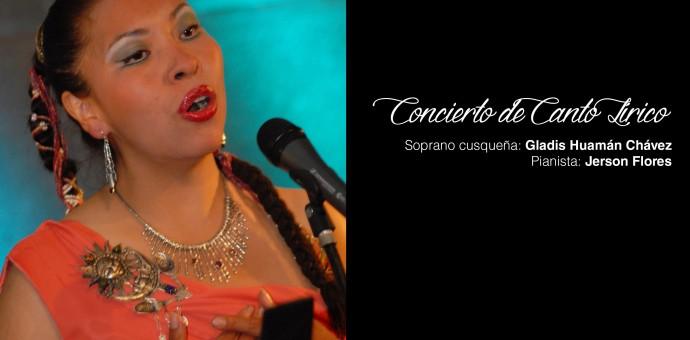 Soprano cusqueña Gladis Huamán ofrecerá recital lírico