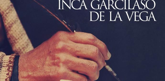 Cultura y Relaciones Exteriores presentarán las obras completas del Inca Garcilaso